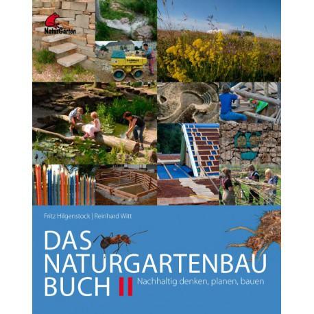 Das Naturgarten-Baubuch II