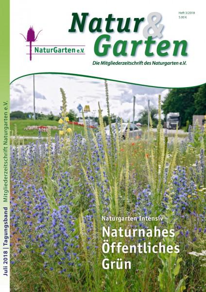Natur&Garten 3/2018 – Tagungsband Naturgarten intensiv 2018: Naturnahes Öffentliches Grün