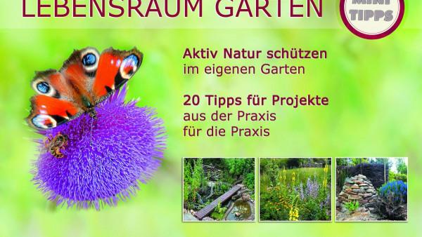 Lebensraum Garten 1 - 20 Minitipps für Projekte