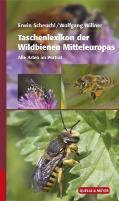 Taschenlexikon der Wildbienen Europas: Alle Arten im Porträt