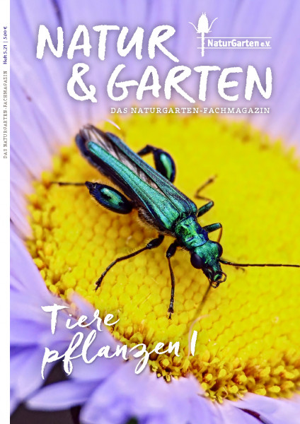 Natur&Garten 5.21 - Themenheft: Tiere pflanzen I