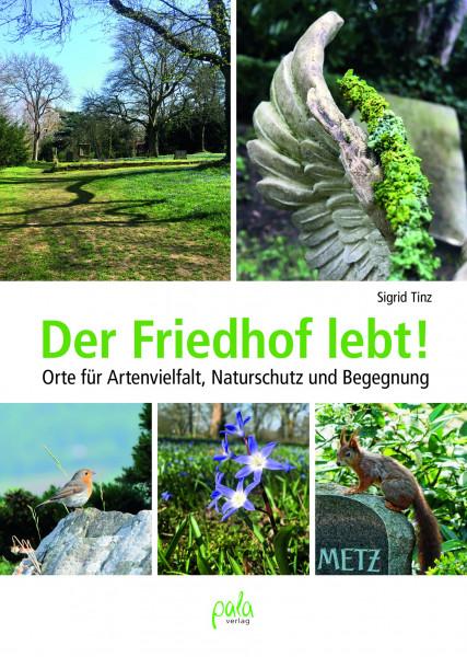 Der Friedhof lebt! - Orte für Artenvielfalt, Naturschutz und Begegnung