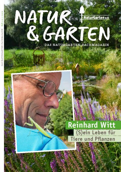Natur&Garten 2/2021 Reinhard Witt - (S)ein Leben für Tiere und Pflanzen