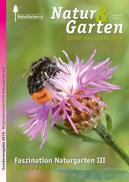 Natur&Garten 3/2014 – Faszination Naturgarten III