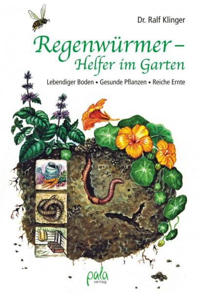 Regenwürmer – Helfer im Garten, Lebendiger Boden • Gesunde Pflanzen • Reiche Ernte
