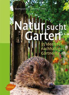 Natur sucht Garten