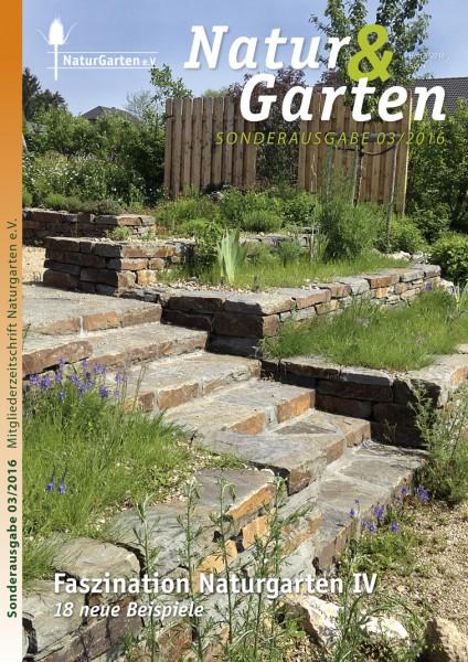 Natur&Garten 3/2016 – Faszination Naturgarten IV