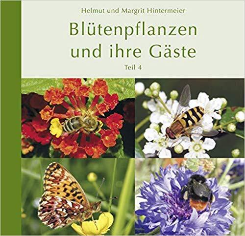Blütenpflanzen und ihre Gäste Teil 4