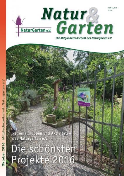 Natur&Garten 4/2016 – Themenheft: Die schönsten Projekte 2016