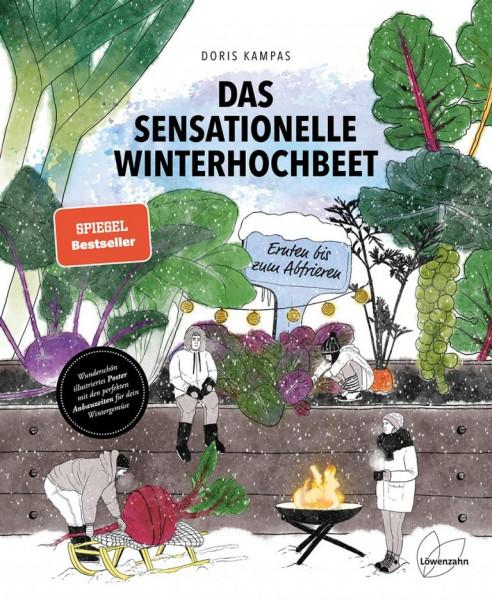 Das sensationelle Winterhochbeet - Ernten bis zum abfrieren